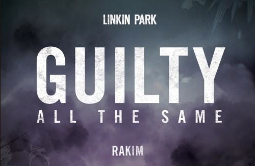"""Guilty All the Same"" by Linkin Park"