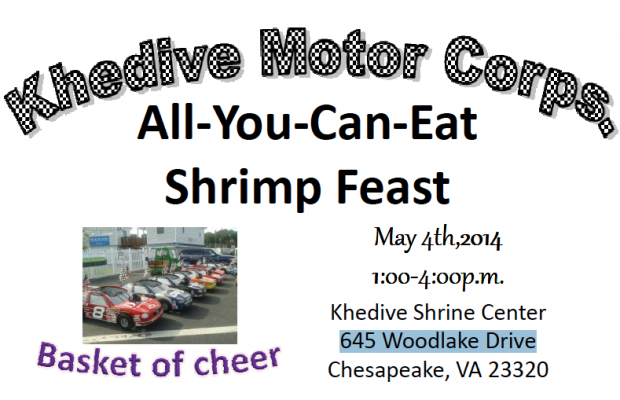 All You Can Eat Shrimp Fest – Khedive Motor Corps.