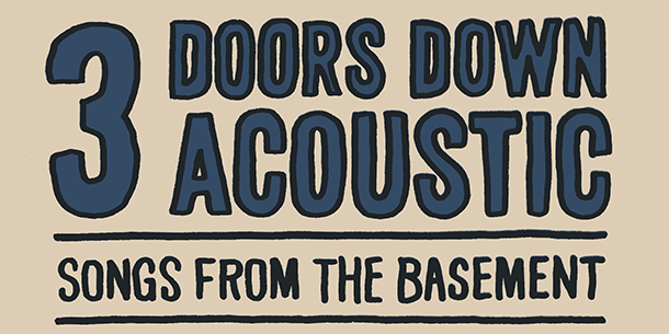 3 DOORS DOWN ACOUSTIC SHOW
